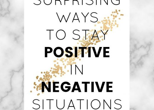 spirituallyempowered surprising ways to stay positive in negative situations