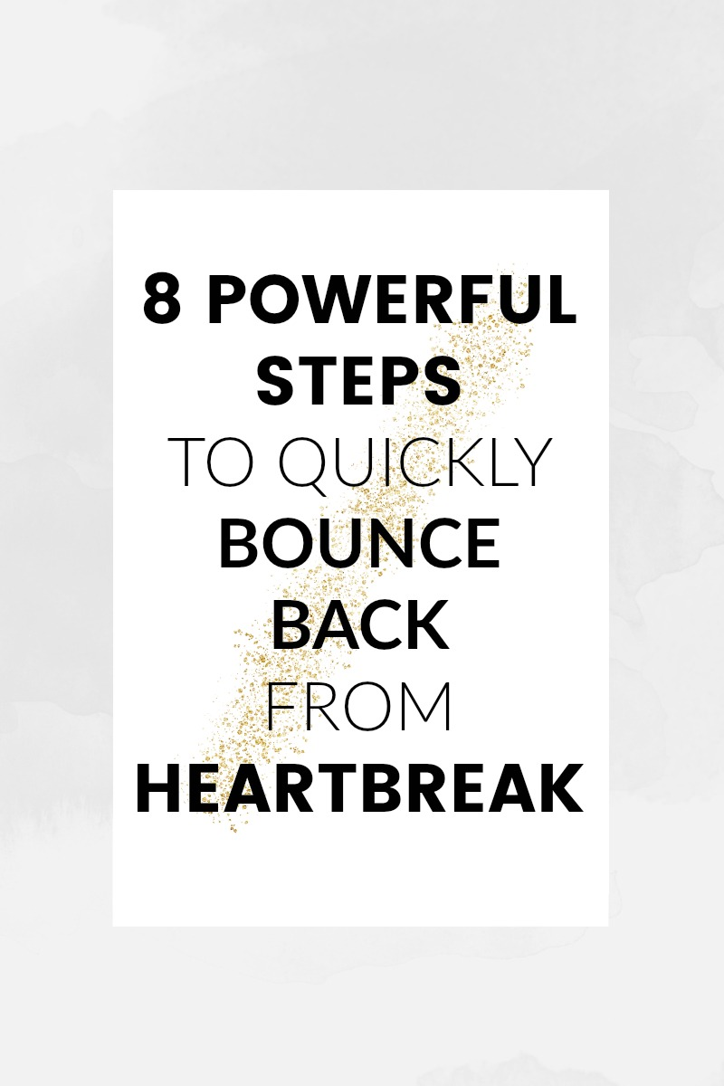 8 Powerful steps to quickly bounce back from heartbreak - spirituallyempowered - Isn't it funny how relationships can bring us so much happiness and pain at the same time? Whether you're healing from a romantic breakup or you've lost a friend or family member – these tips will help you bounce back from a heartbreak quickly.