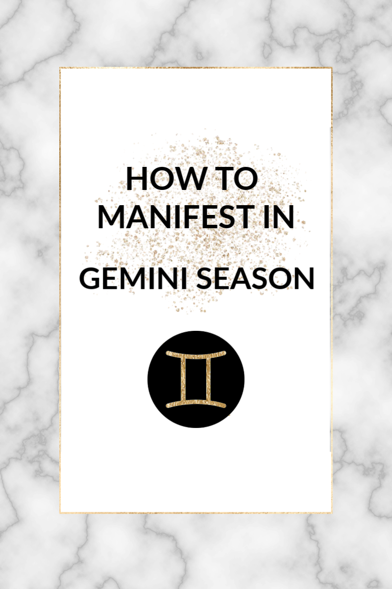 As the sun moves into Gemini, we'll find ourselves becoming less focused, more scattered and extra curious! Here's how to use the energy of Gemini season to manifest!